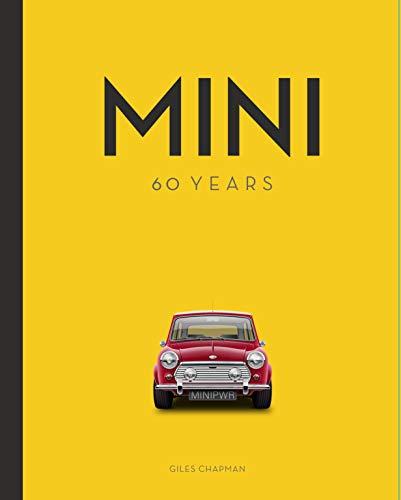 Mini: 60 Years di Giles Chapman