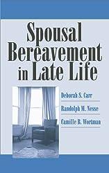 Spousal Bereavement in Late Life