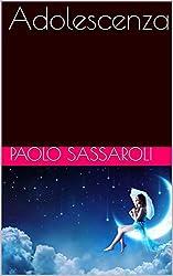 Adolescenza (Italian Edition)