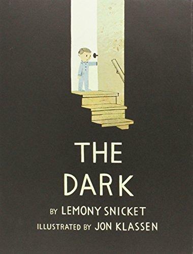 The Dark (Bccb Blue Ribbon Picture Book Awards (Awards)) por Lemony Snicket