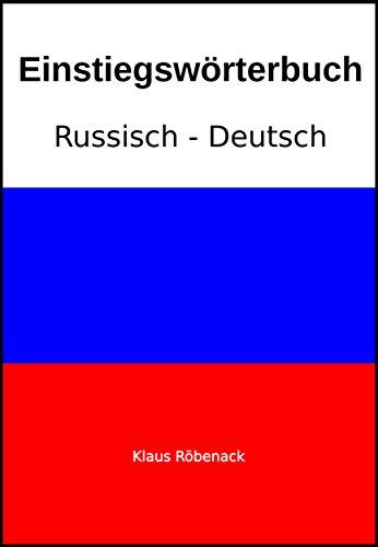 Einstiegswörterbuch Russisch-Deutsch