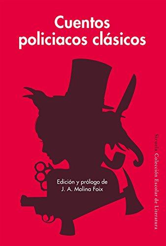 Cuentos Policiacos Clásicos (Siruela/Colección Escolar) por Nathaniel Hawthorne