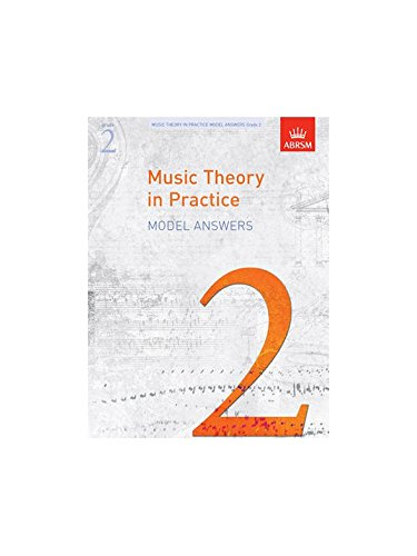 ABRSM Music Theory In Practice: Model Answers - Grade 2 Book