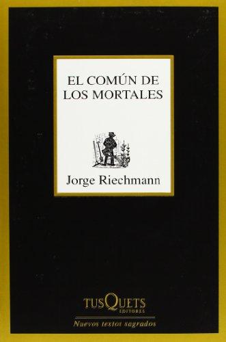 El común de los mortales (Nuevos Textos Sagrados)