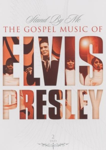 Elvis - Stand By Me: The Gospel Music Of Elvis Presley [2 DVDs]