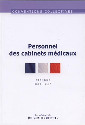 Personnel des cabinets médicaux - Convention collective n°3168 - 18ème édition - IDCC : 1147
