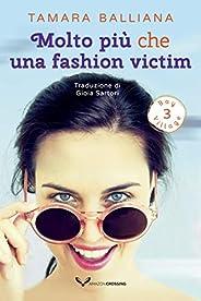 Molto più che una fashion victim (Bay Village Vol. 3)