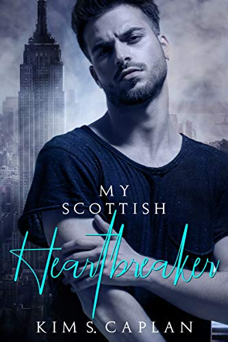 My Scottish Heartbreaker von [Caplan, Kim S.]