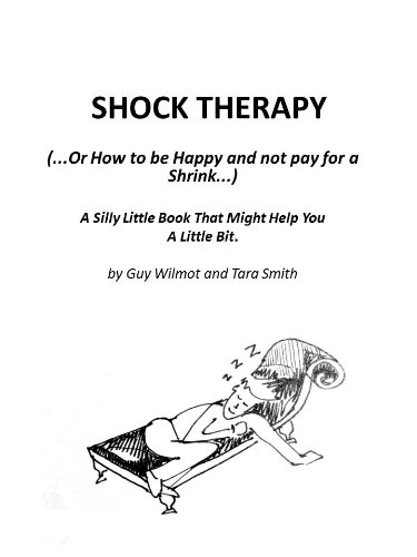 shock-therapy-or-how-to-be-happy-not-pay-for-a-shrink-english-edition