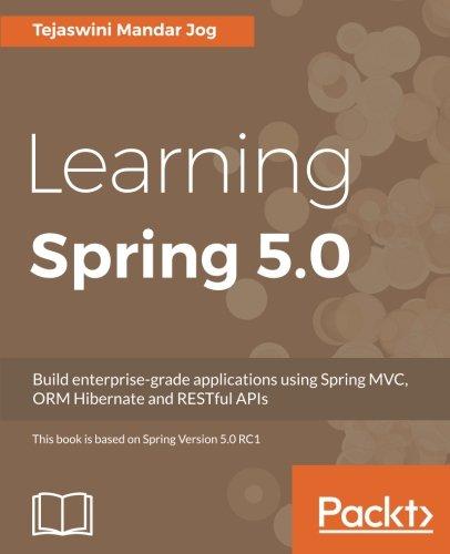 Learning Spring 5.0 por Tejaswini Jog