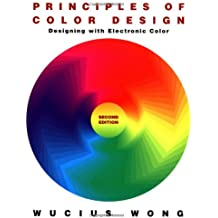 Principles of Color Design: Designing with Electronic Color