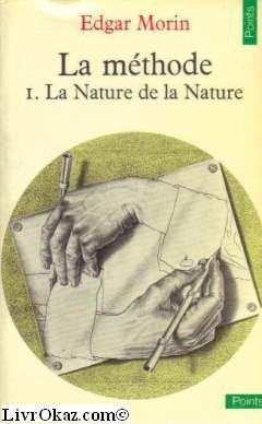 La méthode,Tome 1 : La Nature de la Nature