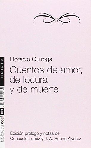 Cuentos De Amor, De Locura Y De Muerte (Nueva Biblioteca Edaf)