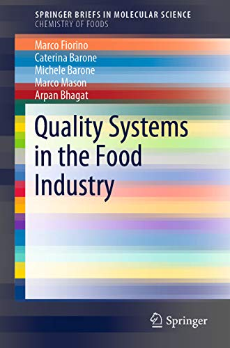 Quality Systems in the Food Industry (SpringerBriefs in Molecular Science) (English Edition)