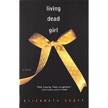 Living Dead Girl.