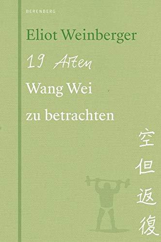 Buchseite und Rezensionen zu '19 Arten Wang Wei zu betrachten' von Eliot Weinberger