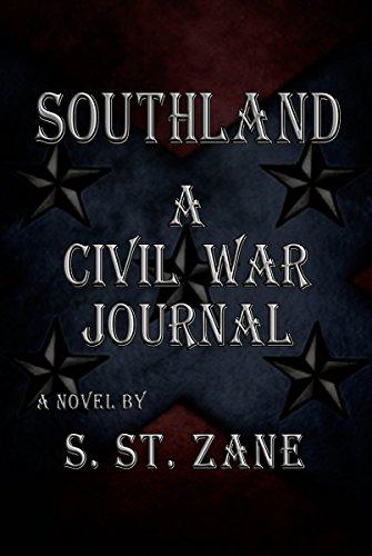 Southland: A Civil War Journal (English Edition)