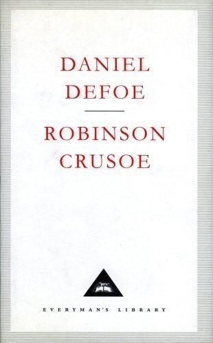 Robinson Crusoe (Everyman's Library Classics) by Daniel Defoe (1992-06-04)