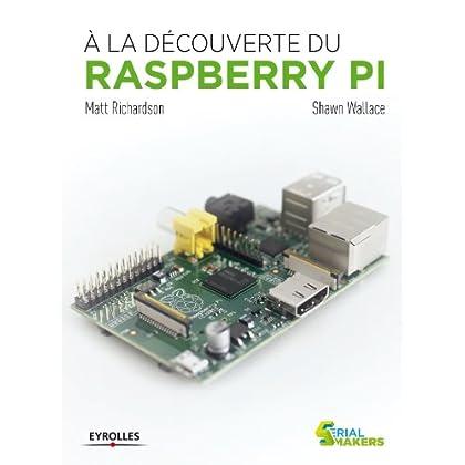 A la découverte du  Raspberry Pi (Serial makers)