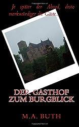 Der Gasthof zum Burgblick: 5 (Sonnennacht)