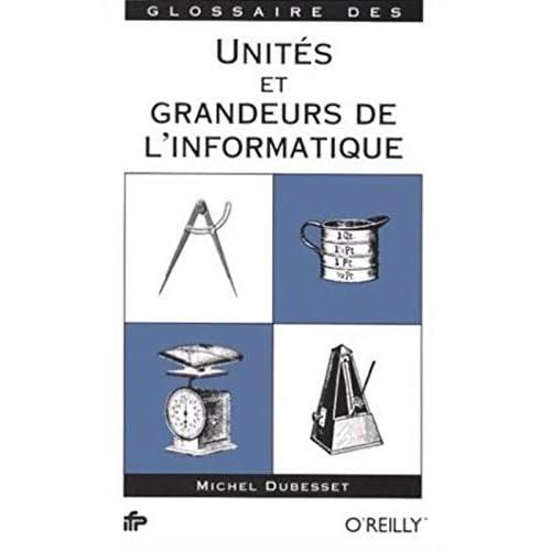 Glossaire des unités et grandeurs de l'informatique