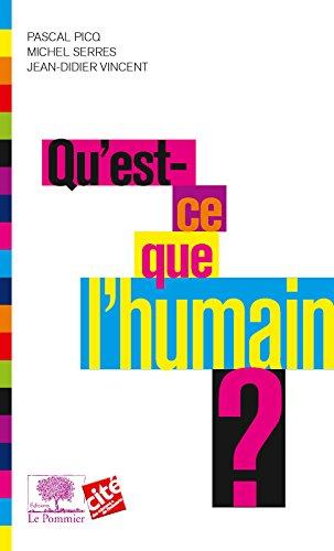 Qu'est ce que l'humain ? (Le collège t. 1) par Pascal Picq