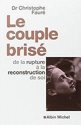 Le Couple brisé : De la rupture à la reconstruction de soi