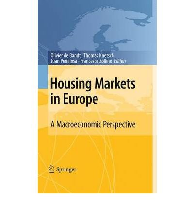 [(Housing Markets in Europe: A Macroeconomic Perspective )] [Author: Olivier de Bandt] [Sep-2010]