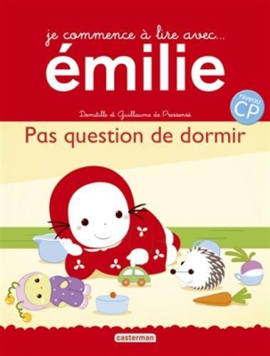 Je commence à lire avec Emilie T16 - Pas Question de Dormir