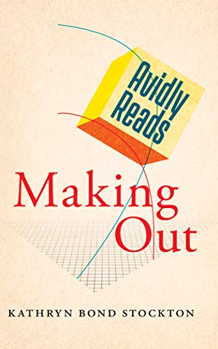 Avidly Reads Making Out (English Edition)