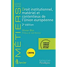 Droit institutionnel, matériel et contentieux de l'Union européenne, 2ème Ed.