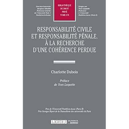 Responsabilité civile et responsabilité pénale. A