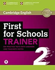 First for Schools Trainer 2 6 Practice Tests with Answers and Teacher's Notes with Audio [Lingua ingl