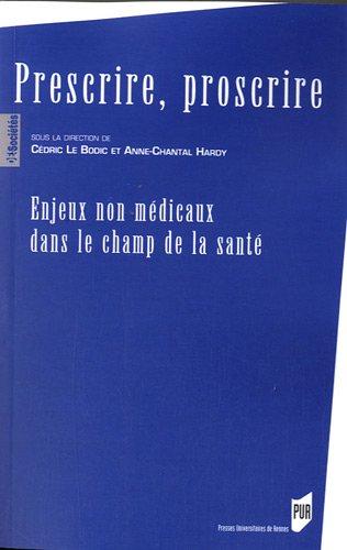 prescrire-proscrire-enjeux-non-medicaux-dans-le-champ-de-la-sante