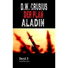 Der Plan (3): Aladin (German Edition)