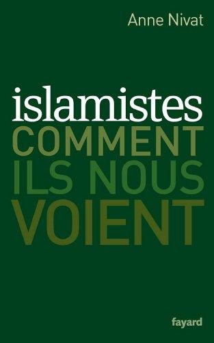 Islamistes : comment ils nous voient (Documents)