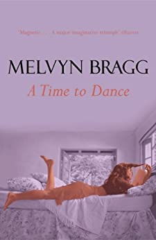 Time To Dance by [Bragg, Melvyn]