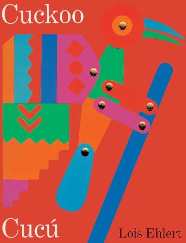 Cuckoo/Cucu: Un Cuento Folklorico Mexicano/A Mexican Folktale por Lois Ehlert