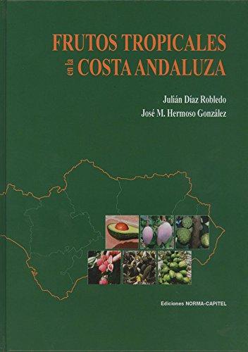 Descargar Libro Frutos Tropicales en la Costa Andaluza de Julián Díaz Robledo
