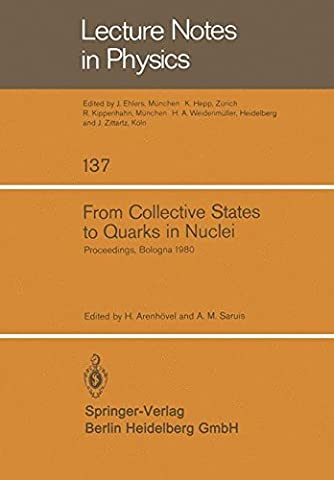 From Collective States to Quarks in Nuclei: Proceedings of the