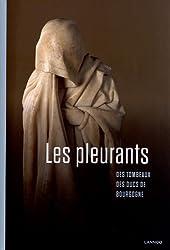 Les pleurants des tombeaux des ducs de Bourgogne