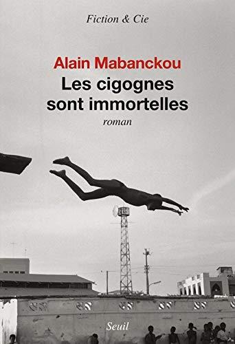 Les cigognes sont immortelles (French Edition)