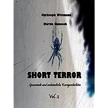 Short Terror - spannende und unheimliche Kurzgeschichten Vol.2