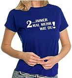 Immer 2 mal mehr wie Du! LADIES T-Shirt Royal, XXL