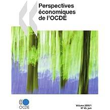 Perspectives économiques de l'OCDE, Volume 2009 Numéro 1
