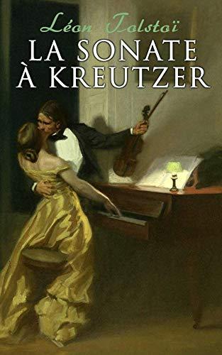 Couverture du livre La Sonate à Kreutzer: 3 Traductions