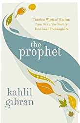 The Prophet by Kahlil Gibran (2010-08-06)