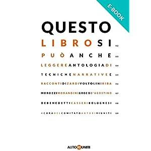 Questo libro si può anche leggere: Antologia di t