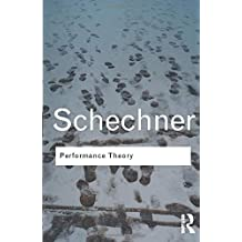 Performance Theory: Volume 84 (Routledge Classics)