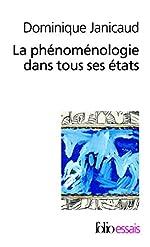 La phénoménologie dans tous ses états de Dominique Janicaud